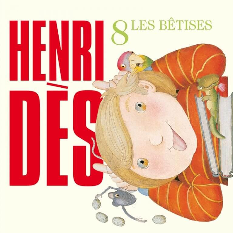 Les bêtises - Henri Dès