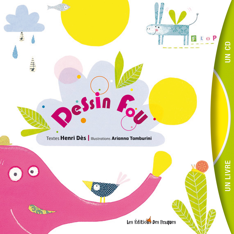 Dessin Fou - Livre CD - Henri Dès