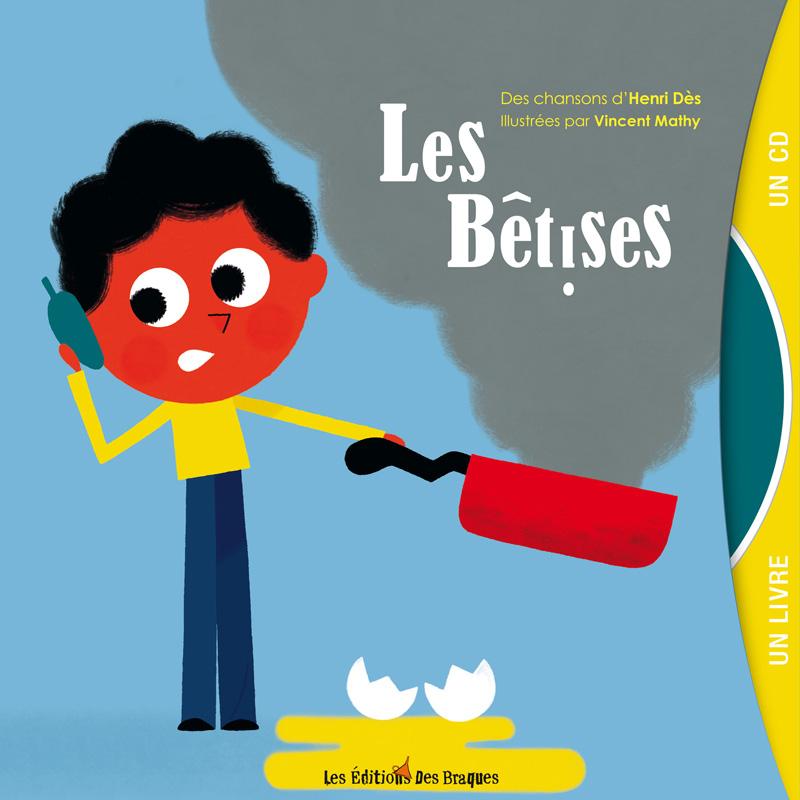 Livre CD - Les bêtises - Henri Dès