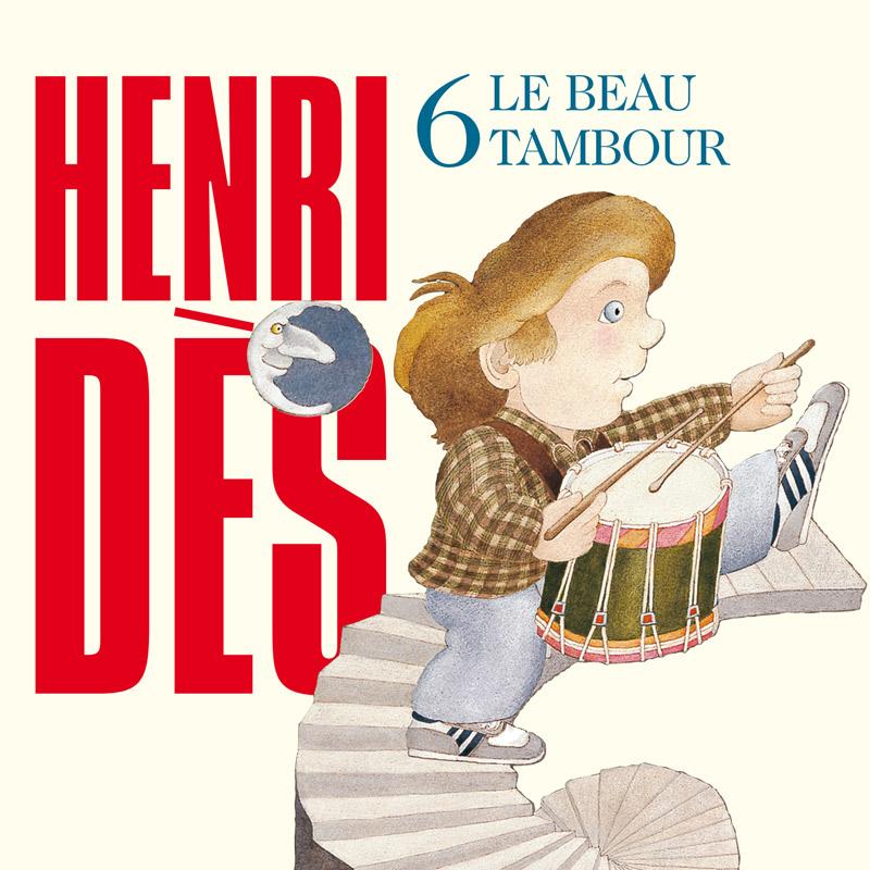 HENRI DES - Le beau tambour
