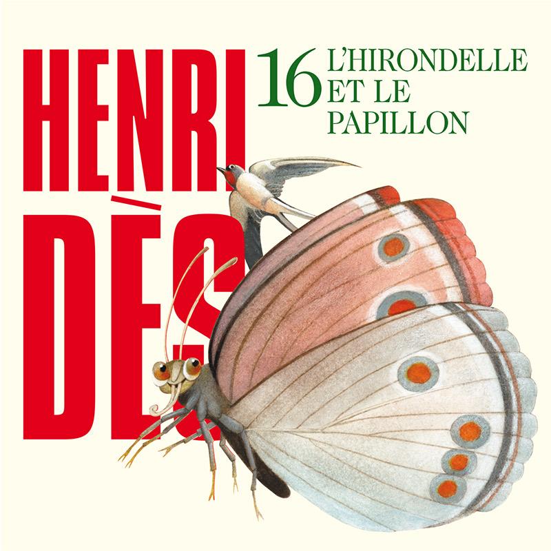 HENRI DES - L'hirondelle et le papillon