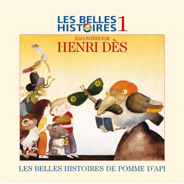 HENRI DES - Les belles histoires de Pomme d'Api 1