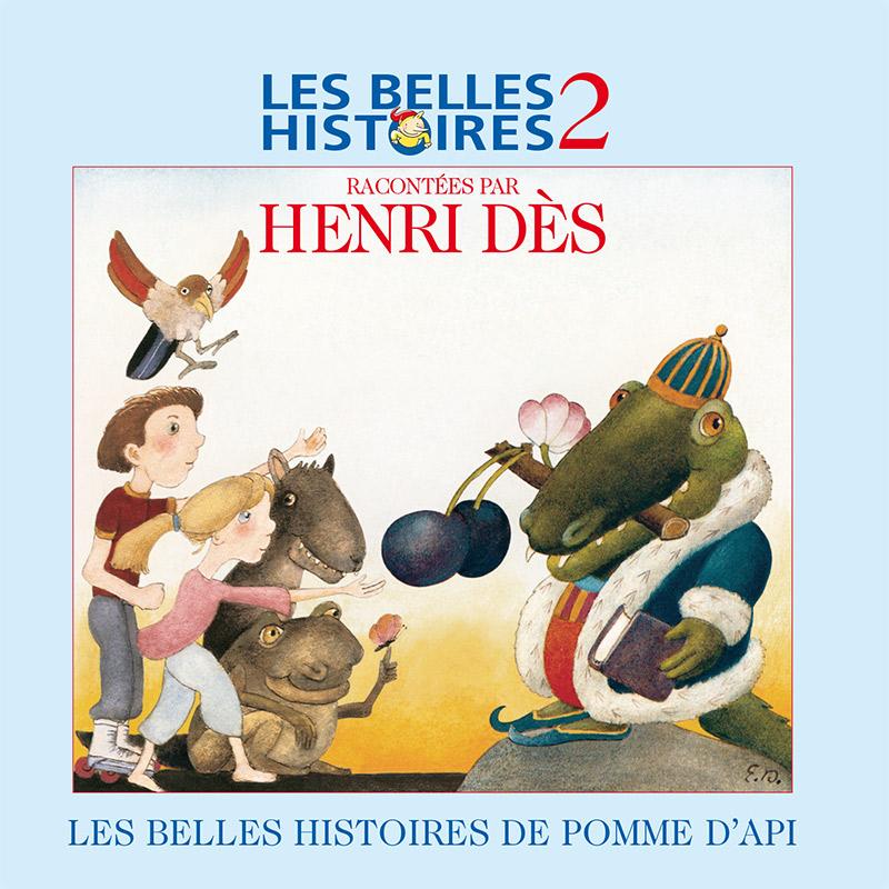 HENRI DES - Les belles histoires de Pomme d'Api 2